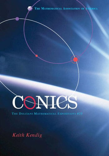 Conics (Dolciani Mathematical Expositions)