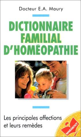 Dictionnaire familial d'homéopathie