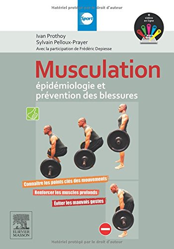 Musculation - Epidémiologie et prévention des blessures