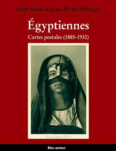 Egyptiennes. : Cartes postales (1885-1930)