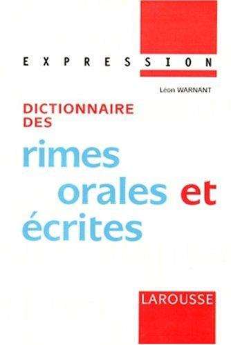 Dictionnaire des rimes orales et écrites par Collectif