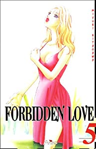Forbidden Love Edition simple Tome 5