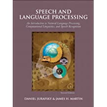 Speech and Language Processing: An Introduction to Natural Language Processing, Computational Linguistics, and Speech Recognition (Prentice Hall Series in Artificial Intelligence)