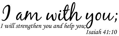 Wand Aufkleber Zitat Jesaja 41I Am with You I Will Sie zu stärken und Sie Schrift Aufkleber