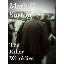 Bingo and Bullets - The Killer Wrinklies