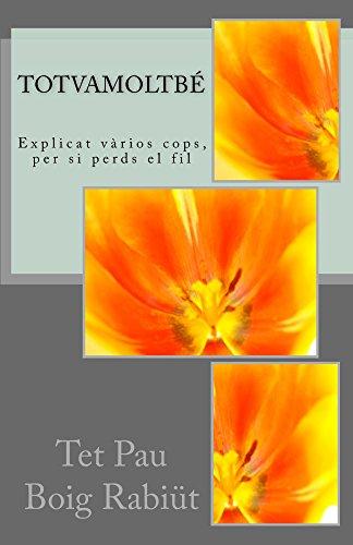Totvamoltbé (Catalan Edition) por Pau Rabiüt