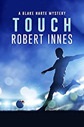 Touch (The Blake Harte Mysteries Book 8)