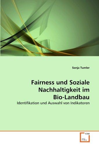 Fairness und Soziale Nachhaltigkeit im Bio-Landbau: Identifikation und Auswahl von Indikatoren