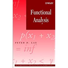 Functional Analysis (Wiley Series in Pure and Applied Mathematics / A Wiley-Interscience Series of Texts, Monographs, and Tracts)