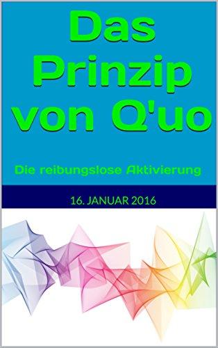 Das Prinzip von Q'uo (16. Januar 2016): Die reibungslose Aktivierung (Gesamtarchiv Bündniskontakt)