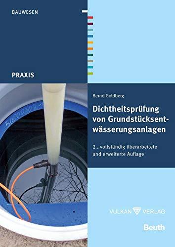 Dichtheitsprüfung von Grundstücksentwässerungsanlagen (Beuth Praxis) - Kanalsystem