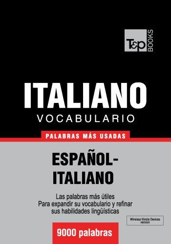 Vocabulario español-italiano - 9000 palabras más usadas (T&P Books) por Andrey Taranov