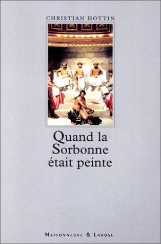 Quand la Sorbonne était peinte