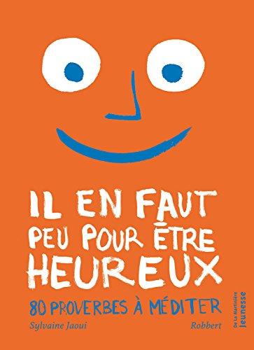 Il en faut peu pour être heureux par Sylvaine Jaoui