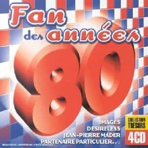 Collection Trésors - Fan Des Années 80