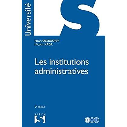 Les institutions administratives - 9e éd.
