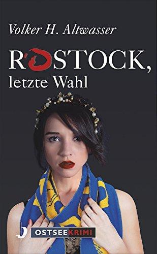 Altwasser, Volker H.: Rostock, letzte Wahl