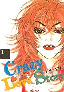 Crazy love story Edition simple Tome 1