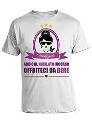 Idea Regalo - bubbleshirt Tshirt Party gilrs Addio al Nubilato in Corso offriteci da Bere - in Cotone by