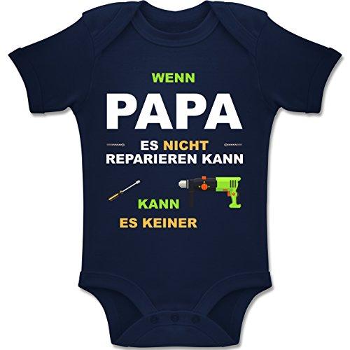 Shirtracer Strampler Motive - Wenn Papa es Nicht reparieren kann kann es keiner - 3-6 Monate - Navy Blau - BZ10 - Baby Body Kurzarm Jungen Mädchen