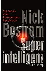 Superintelligenz: Szenarien einer kommenden Revolution Hardcover