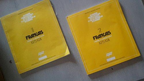 DOSSIERS PEDAGOGIQUES DE LA RADIO ET DE LA TELEVISION SCOLAIRES FRANCAIS 1 et 2. INFORMATION DES PROFESSEURS