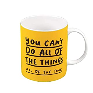 The Happy News Mug - You Can't Do All of The Things
