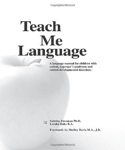 teach-me-language-a-language-manual-for-children-with-autism-aspergers-syndrome-and-related-developm