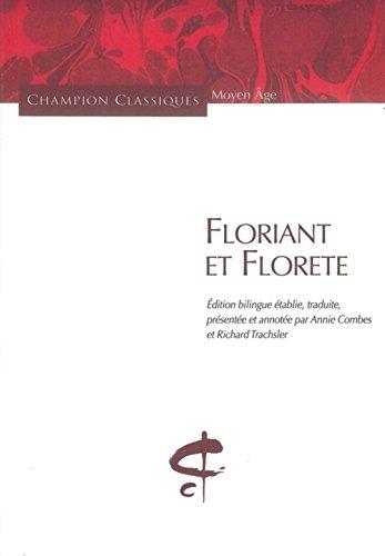 Floriant et Florete (édition bilingue)