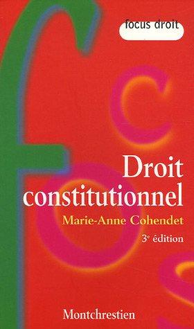 Droit constitutionnel par Marie-Anne Cohendet