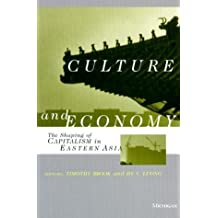 Culture and Economy: The Shaping of Capitalism in Eastern Asia (1999-03-15)