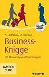 Business-Knigge: Die 100 wichtigsten Benimmregeln (Haufe TaschenGuide) - Anke Quittschau