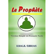 Le Prophète: Version Simple en Français Facile (French Edition)