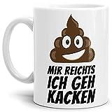 Tassendruck Tasse -Kackhaufen- mit Spruch: Mir Reichts Ich GEH Kacken - Weiss -/Smiley/Shit/Kacke/Lustig/Witzig/Spaßig/Mug/Cup Qualität - 25 Jahre Erfahrung
