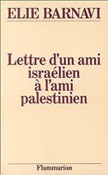 Lettre d'un ami israélien à l'ami palestinien