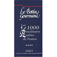 Les 1000 meilleures tables de France 2003
