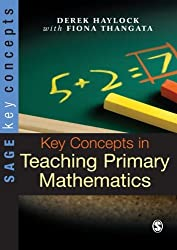 Key Concepts in Teaching Primary Mathematics (SAGE Key Concepts series)