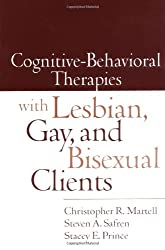 Cognitive-Behavioral Therapies with Lesbian, Gay, and Bisexual Clients