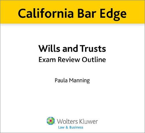 California Bar Edge: California Wills and Trusts Exam Review Outline for the Bar Exam (English Edition) (California Bar Edge)
