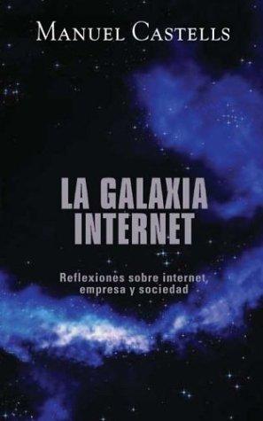 La galaxia internet por Manuel Castells