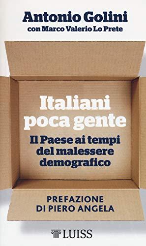 Italiani poca gente. Il Paese ai tempi del
