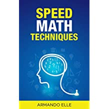 Speed Math Techniques (English Edition)