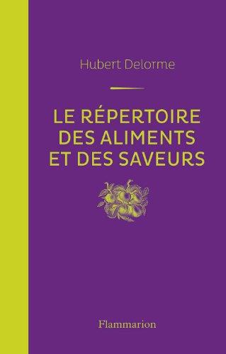 Le Répertoire Des Saveurs [Pdf/ePub] eBook