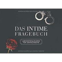 Das intime Fragebuch - Adventskalender für Erwachsene: Jeden Tag im Advent eine indiskrete Frage für Paare