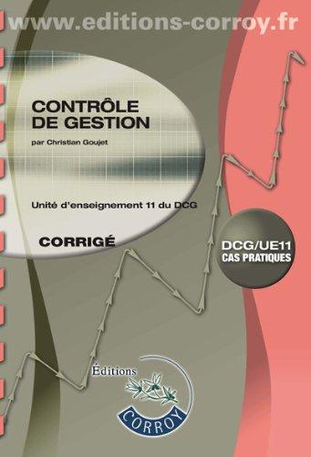 Contrôle de gestion : Corrigé - Unité d'enseignement 11 du DCG, Cas pratiques