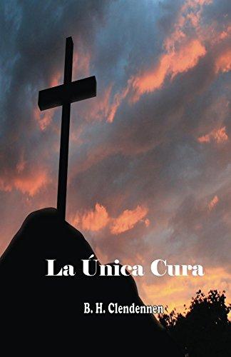 la-unica-cura-spanish-edition