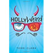 Hollyweird by Terri Clark (2012-05-08)