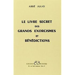 Le Livre secret des grands exorcismes et bénédictions