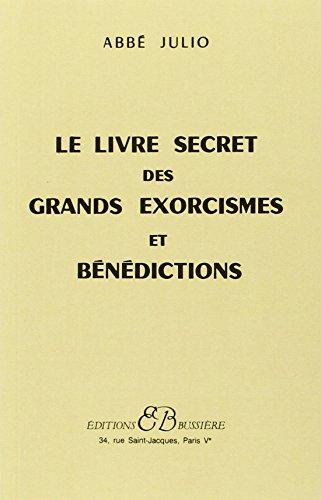 Le Livre secret des grands exorcismes et bndictions