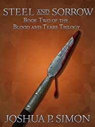 Steel and Sorrow: Book Two of the Blood and Tears Trilogy (Blood and Tears Series 2)
